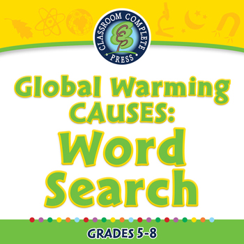 Global Warming CAUSES: Word Search - MAC Gr. 5-8