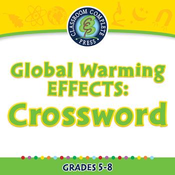 Global Warming EFFECTS: Crossword - MAC Gr. 5-8