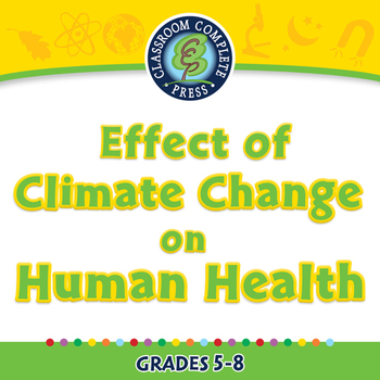 Global Warming: Effect of Climate Change on Human Health -