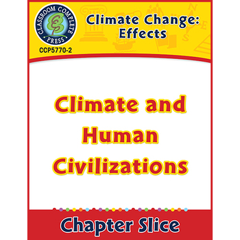 Global Warming: Effects: Climate and Human Civilizations Gr. 5-8