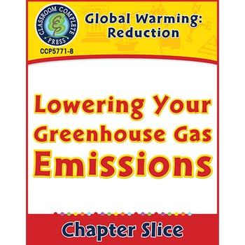 Global Warming: Reduction: Lowering Your Greenhouse Gas Em