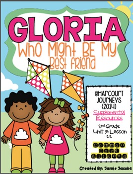 Gloria Who Might Be My Best Friend (Journeys 2nd Grade - S