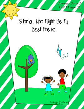 Gloria Who Might Be My Best Friend Journeys Grade 2 Unit 5
