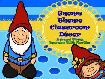Gnome Theme Classroom Decor