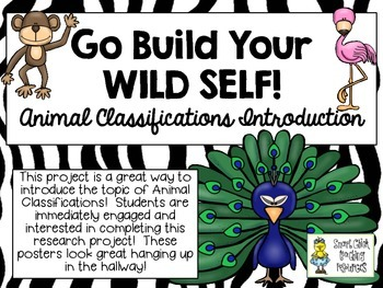 Go Build Your WILD SELF! ~ Animal Classifications Introduc