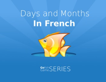 Go Fish - Days and Months in French