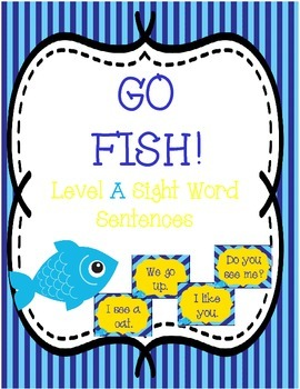 Go Fish! Level A Sight Word Sentences!