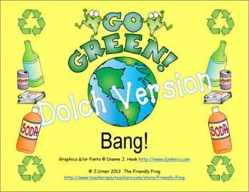 Go Green Bang! Dolch Version