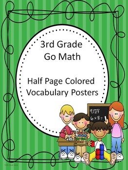 Go Math 3rd Grade Half Page Colored Vocabulary Posters