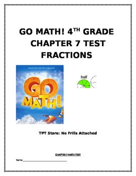 Go Math! 4th Grade Chapter 7 Test (Adding and Subtracting