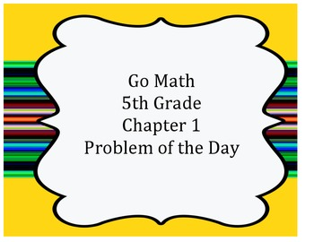 Go Math 5th Grade Problem of the Day Chapter 1 Worksheets