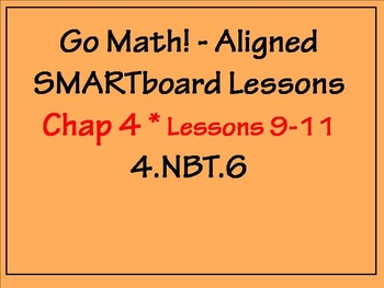 Go Math Aligned - Chapter 4 Lessons 9 - 11 Traditional Met