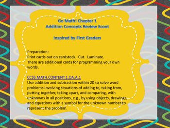 Go Math! Chapter 1 Addition Concepts Chapter Review Scoot