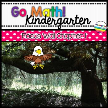 Go Math! Chapter 1 Kindergarten Focus Wall