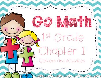 Go Math Chapter 1 Pack- 1st Grade