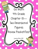 Go Math Chapter 10 - Two Dimensional Figures - 4th Grade -