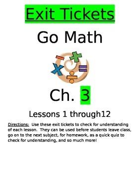 Go Math Chapter 3 Exit Slips/Quizzes/Quick Checks
