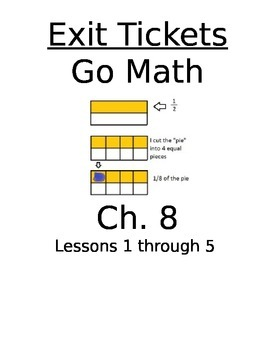 Go Math Chapter 8 Exit Slips/Quizzes/Quick Checks