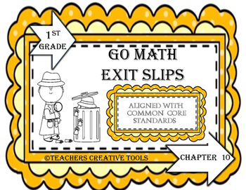 Go Math Exit Slips Chapter 10 First Grade