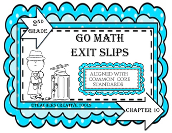 Go Math Exit Slips Chapter 10 Second Grade