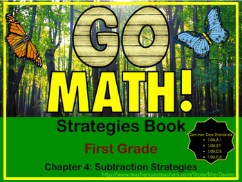 Go Math First Grade Chapter 4 Subtraction Strategies Refer