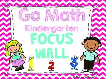 Go Math Focus Wall- Kindergarten (Entire Year)