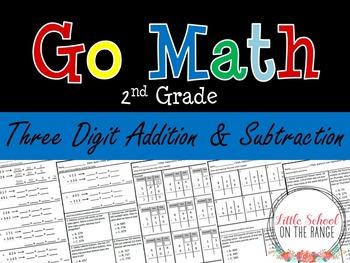 Go Math 2nd Grade: Chapter 10 Supplement - Three Digit Add