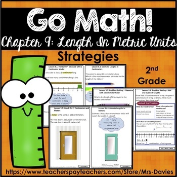 Go Math! Grade 2 Chapter 9: Length in Metric Units Strateg