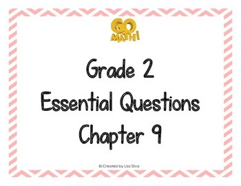Go Math! Grade 2 Essential Questions - Chapter 9
