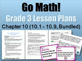Go Math Grade 3 Chapter 10 (Lessons 10.1-10.9 w/ Journal P