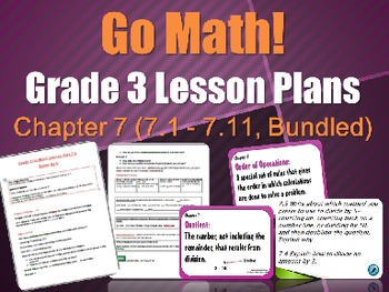 Grade 3 Go-Math Chapter 7 (Lessons 7.1-7.11 with Journal P