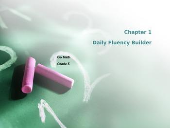 Go Math Grade 5 Chapter 1 Fluency Builder Powerpoint