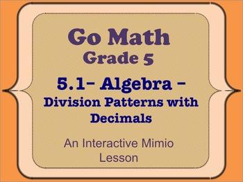 Go Math Interactive Mimio Lesson 5.1 Algebra • Division Pa