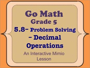 Go Math Interactive Mimio Lesson 5.8 Problem Solving • Dec