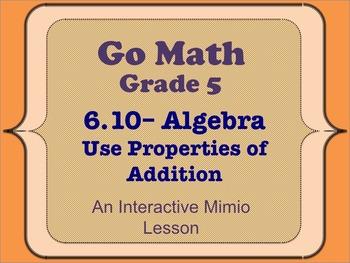 Go Math Interactive Mimio Lesson 6.10 Algebra • Use Proper