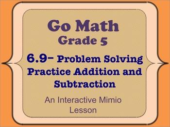Go Math Interactive Mimio Lesson 6.9 Practice Addition and