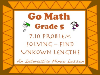 Go Math Interactive Mimio Lesson 7.10 Problem Solving Find