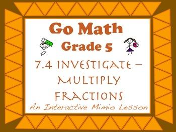 Go Math Interactive Mimio Lesson 7.4 Investigate - Multipl
