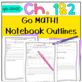 Go Math! Notebook 4th Grade CC and I Can Statements Chapter 1 & 2