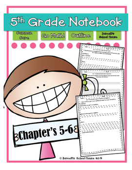 Go Math! Notebook 5th Grade CC and I Can Statements Chapter 5 & 6
