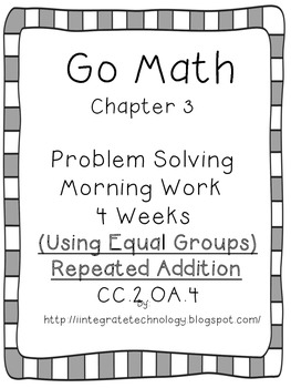 Go Math Problem Solving with Equal Groups/Repeated Additio