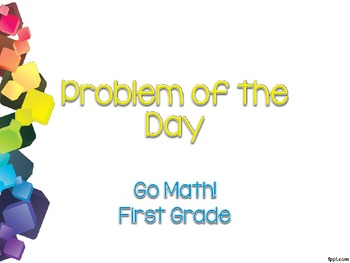 Go Math! Problem of the Day First Grade Version 2012