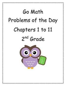 Go Math! Problems of the Day, Grade 2, Chapters 1 to 11 BUNDLE