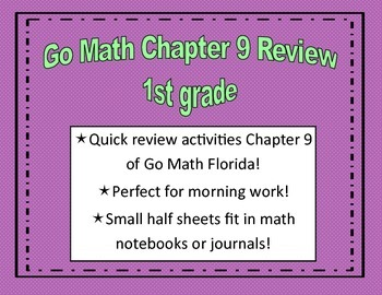 Go Math Quick Review Activities- Ch.9