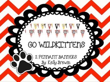 {Go Wildkittens} Pennant Banners