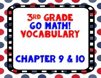 GoMath! 3rd Grade Chapter 9 & 10 Vocabulary