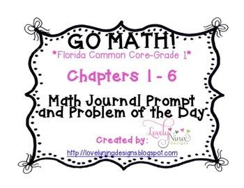 GoMath!(1st grade)FLA CC Ch. 1-6 Journal Prompts & Problem