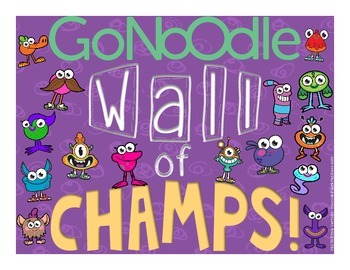 GoNoodle Wall of Champs Poster FREEBIE