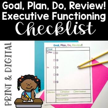 Goal, Plan, Do, Review! Executive Functioning Checklist