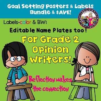 Goal Setting Bundle for Grade 2 Opinion Writers! Posters & Labels
